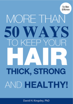 More Than 50 Ways to Keep Your Hair Thick, Strong and Healthy!